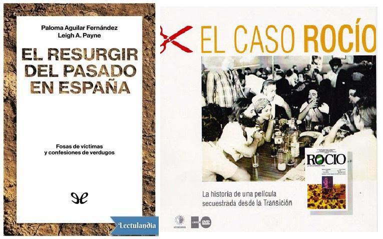 El RESURGIR DEL PASADO EN ESPAÑA.Y el Documental censurado de 1980ROCIO